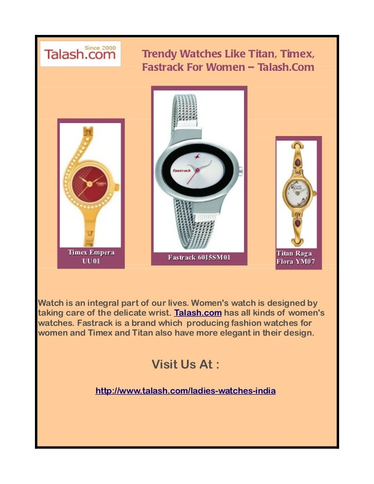 Trendy Watches Like Titan, Timex,                          Fastrack For Women – Talash.Com            Timex Empera        ...