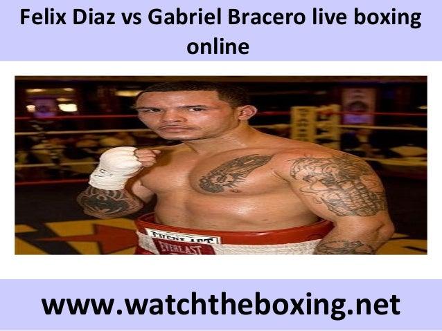 Felix Diaz vs Gabriel Bracero live boxing online www.watchtheboxing.net