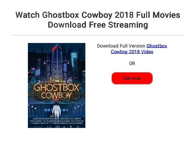 Watch Ghostbox Cowboy 2018 Full Movies Download Free