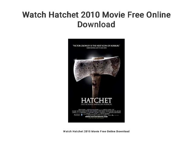 Watch hatchet iii 2013 movie download.