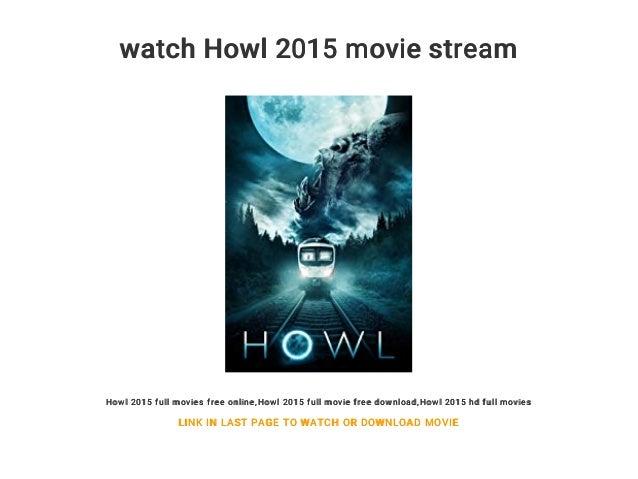 howl 2015 movie watch online
