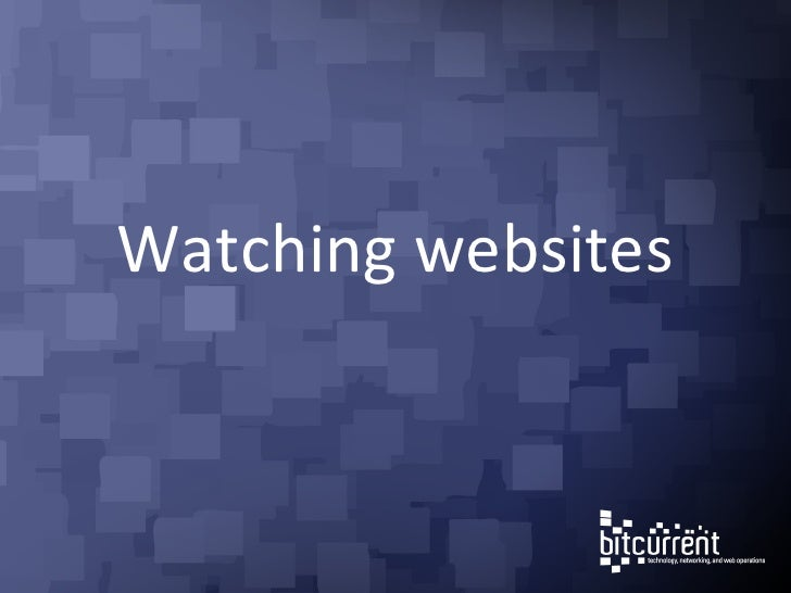 Watching websites