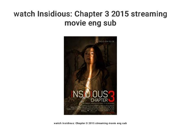 watch Insidious: Chapter 3 2015 streaming movie eng sub