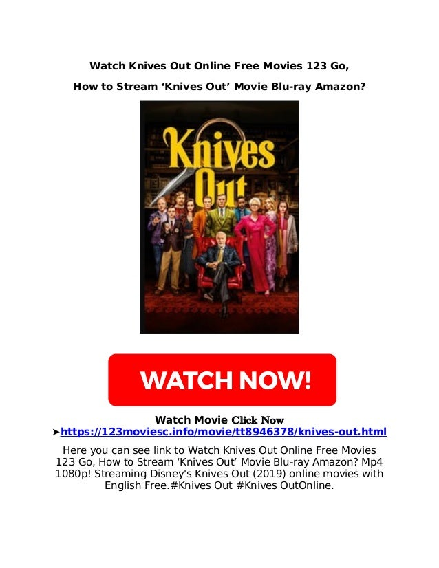 Watch Knives Out Online Free Movies 123 Go, How to Stream 'Knives Out' Movie Blu-ray Amazon? Watch Movie 𝐂𝐥𝐢𝐜𝐤 𝐍𝐨𝐰 ➤https:...