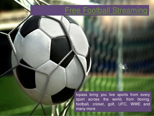 how to watch live football streaming free online