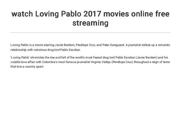Loving Pablo Stream