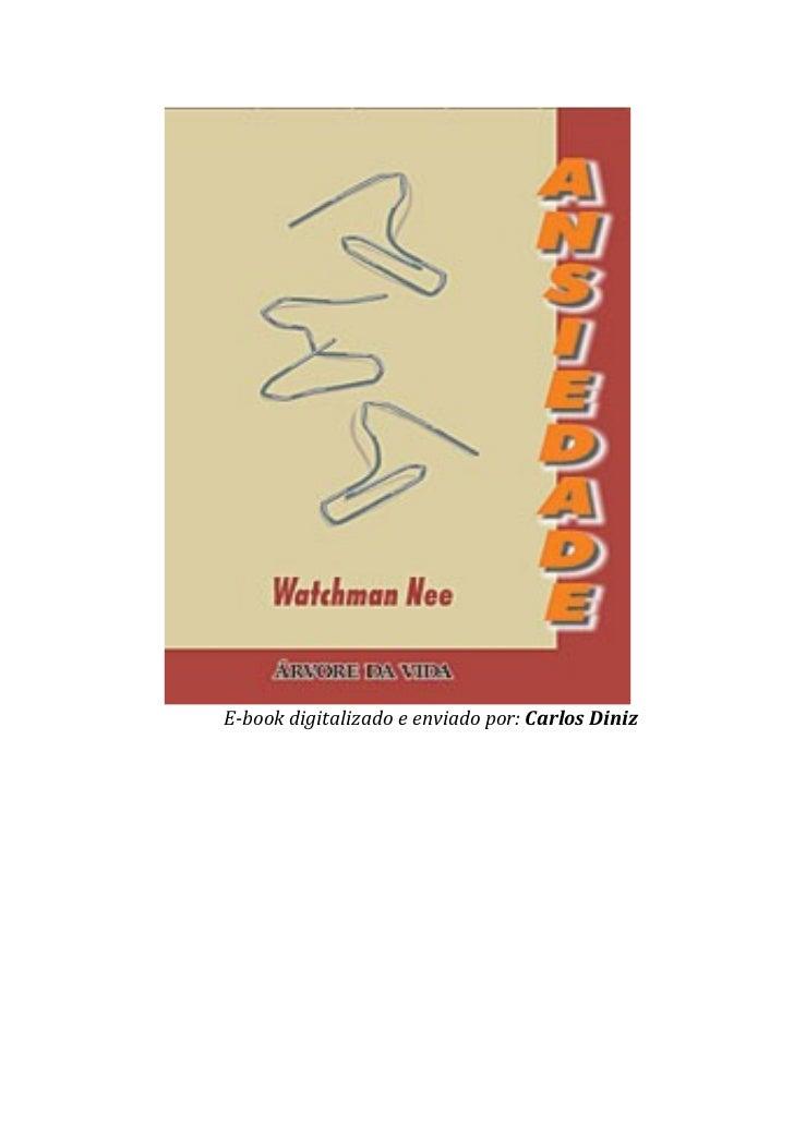 E-book digitalizado e enviado por: Carlos Diniz