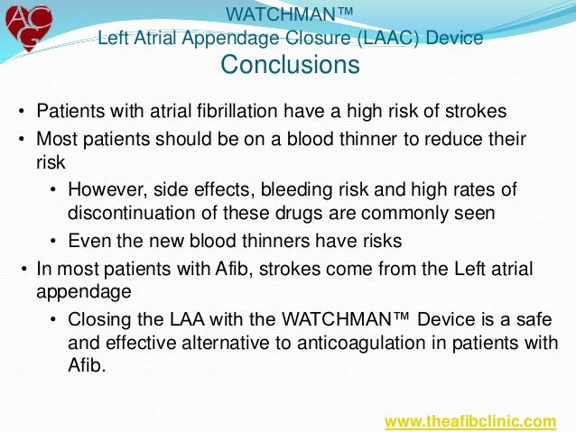 Watchman Device As An Alternative To Reduce Strokes In