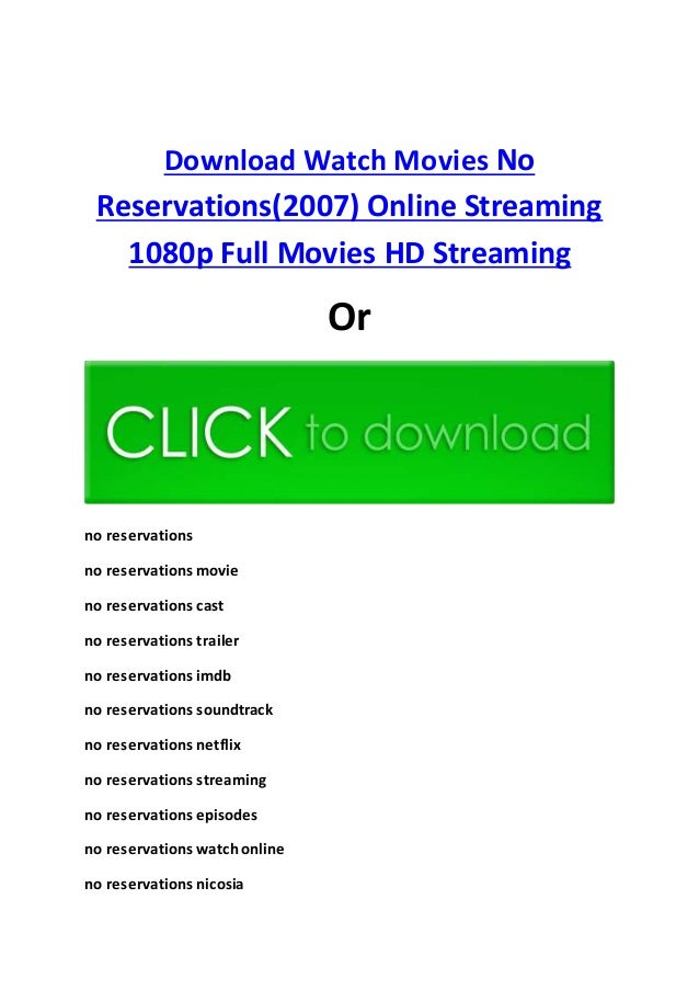 no reservations full movie watch online