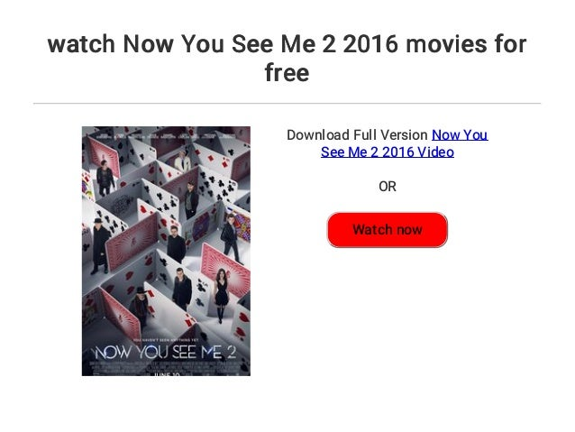 now you see me 2 full free