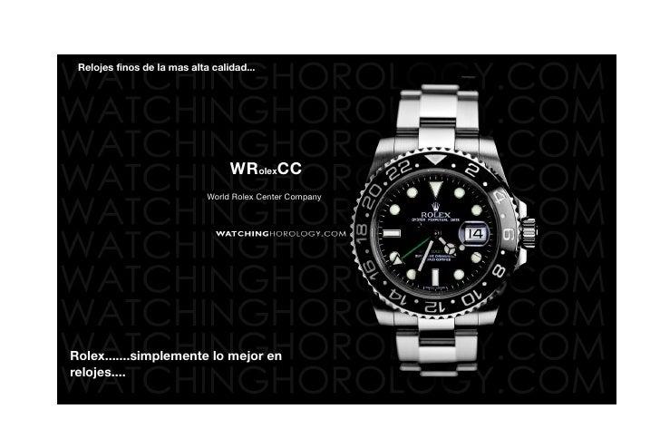 Relojes finos de la mas alta calidad...                                       WRolexCC                              World ...