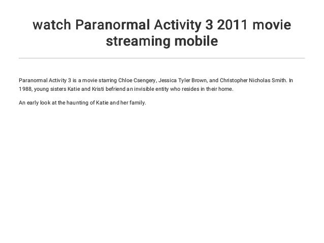 Watch Paranormal Activity 3 2011 Movie Streaming Mobile
