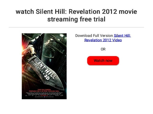 Watch Silent Hill Revelation 2012 Movie Streaming Free Trial