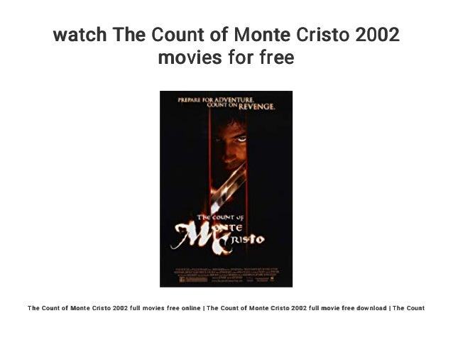 the count of monte cristo 2002 full movie online