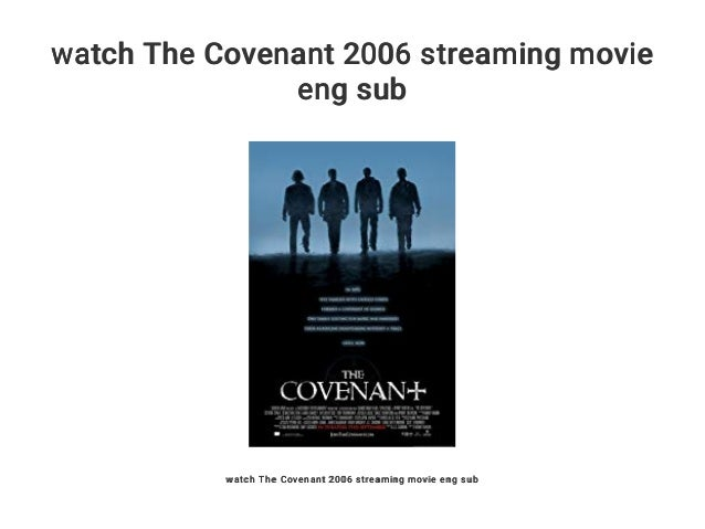 the covenant 2006 full movie english
