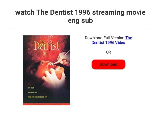 watch The Dentist 1996 streaming movie eng sub