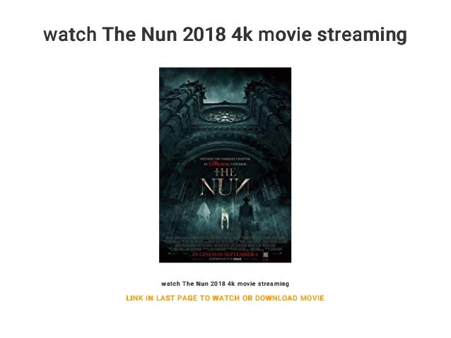 Watch The Nun 2018 4k Movie Streaming