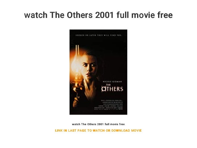 Watch The Others 2001 Full Movie Free Watch The Others 2001 Full Movie Free Link In