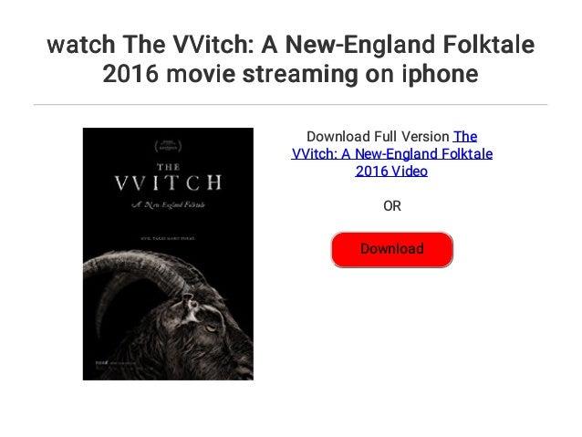 The Vvitch A New-England Folktale Stream