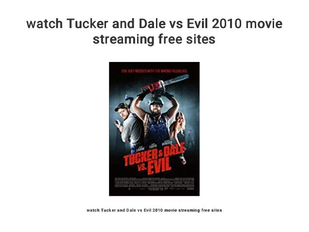 tucker and dale vs evil full movie english free
