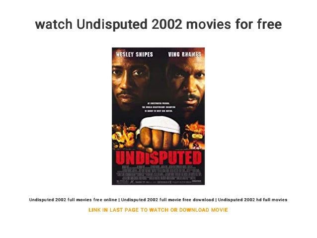 Undisputed download film gratis sevenhyper.
