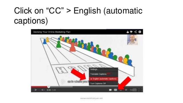 """Click on """"CC"""" > English (automaticcaptions)                 www.vascomarques.net"""