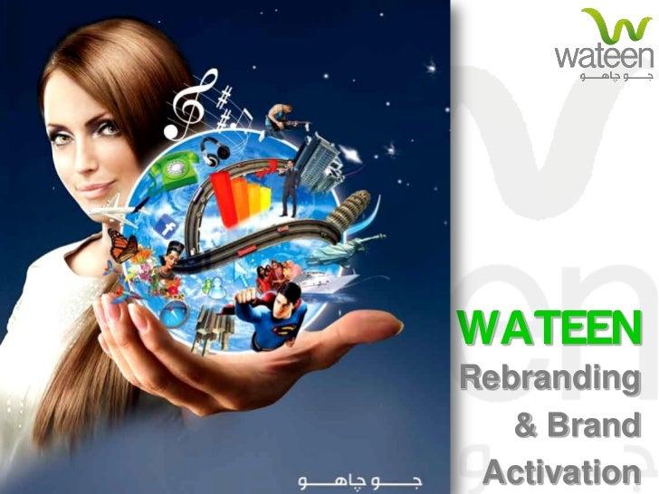WATEENRebranding   & Brand Activation