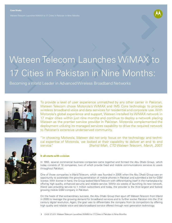 Case StudyWateen Telecom Launches WiMAX to 17 Cities in Pakistan in Nine MonthsWateen Telecom Launches WiMAX to17 Cities i...