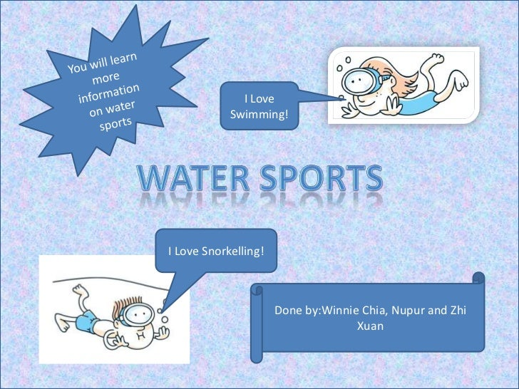 I Love            Swimming!I Love Snorkelling!                      Done by:Winnie Chia, Nupur and Zhi                    ...