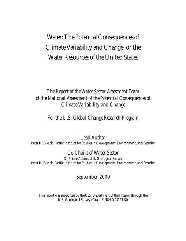 Water: The Potential Consequences of          Climate Variability and Change for the           Water Resources of the Unit...