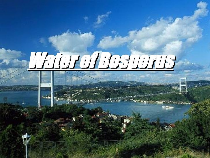 Water of Bosporus