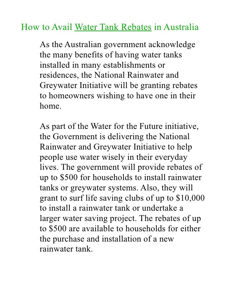How to Avail Water Tank Rebates in Australia     As the Australian government acknowledge     the many benefits of having ...