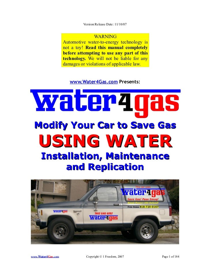 Version Release Date: 11/10/07                                   WARNING                    Automotive water-to-energy tec...