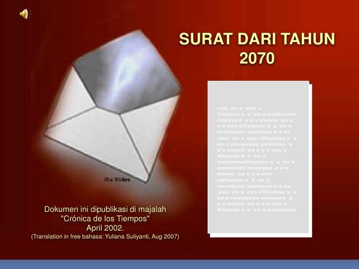 SURAT DARI TAHUN  2070<br />www  ww w  www w<br />Wwwwww w  w  ww w wwwwwwww wwwwwww  w w w wwwww  ww w w w www wWwwwww w ...