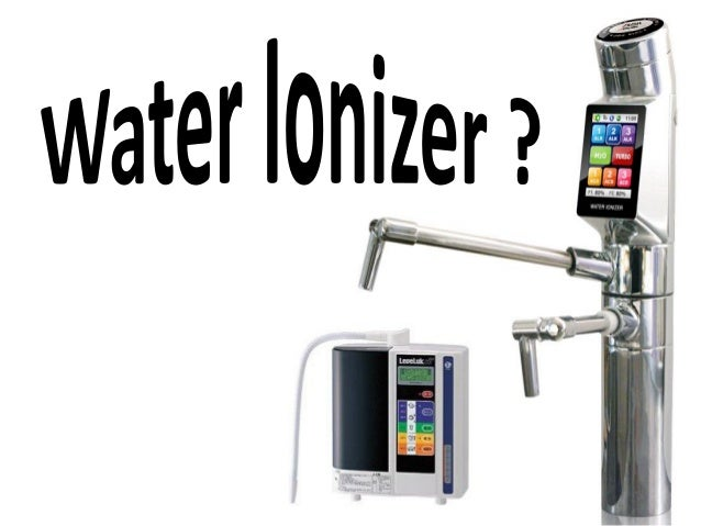 What is Water Ionizers? It's a device that makes normal water into Alkaline / Acidic Water