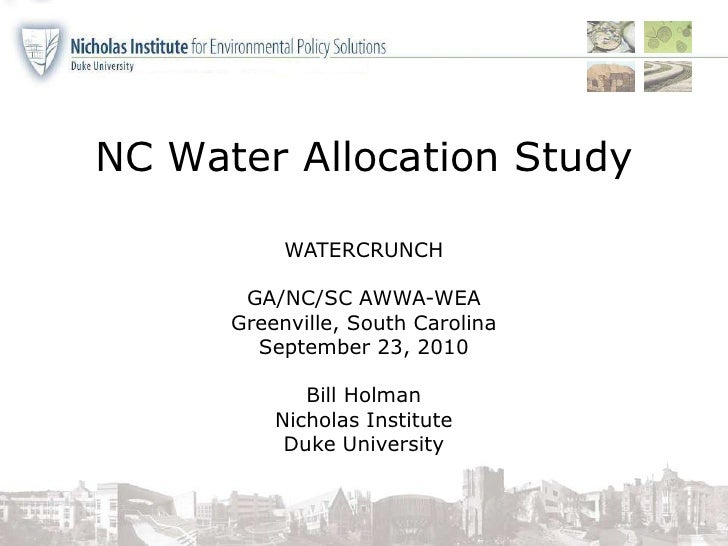 NC Water Allocation Study  <br />WATERCRUNCH<br />GA/NC/SC AWWA-WEA<br />Greenville, South Carolina<br />September 23, 201...