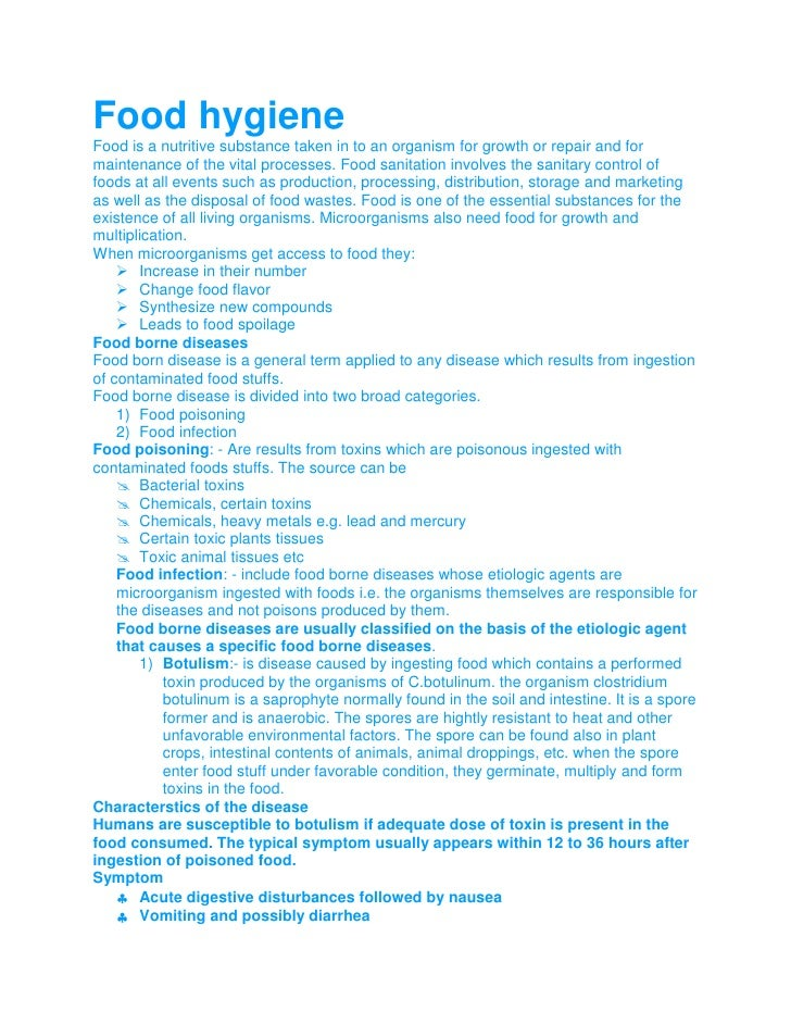 Food hygiene<br />Food is a nutritive substance taken in to an organism for growth or repair and for maintenance of the vi...