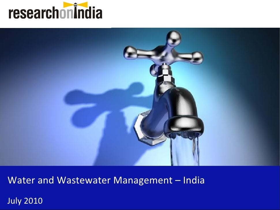 Water and Wastewater Management – India July 2010
