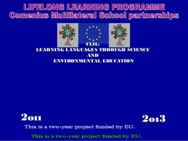 2oı32oıı CLIL: LEARNING LANGUAGES THROUGH SCIENCE AND ENVIRONMENTAL EDUCATION