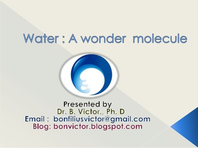    Earth : a watery planet   Water: the bloodstream of the biosphere.   Water: a renewable, finite and vulnerable    na...