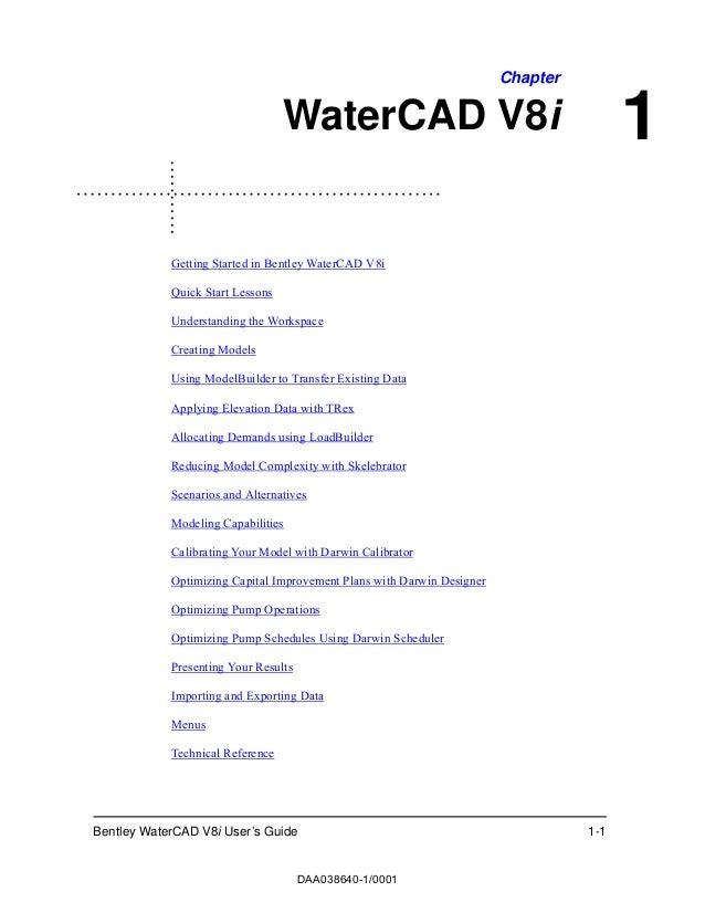 Bentley WaterCAD V8i User's Guide 1-11ChapterWaterCAD V8iGetting Started in Bentley WaterCAD V8iQuick Start LessonsUnderst...