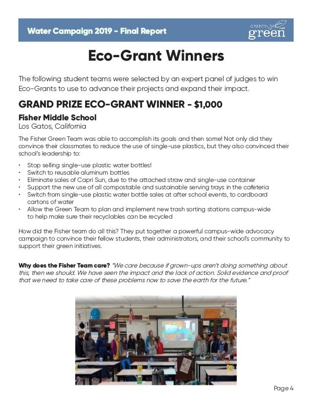 Page 4 Eco-Grant Winners The following student teams were selected by an expert panel of judges to win Eco-Grants to use t...