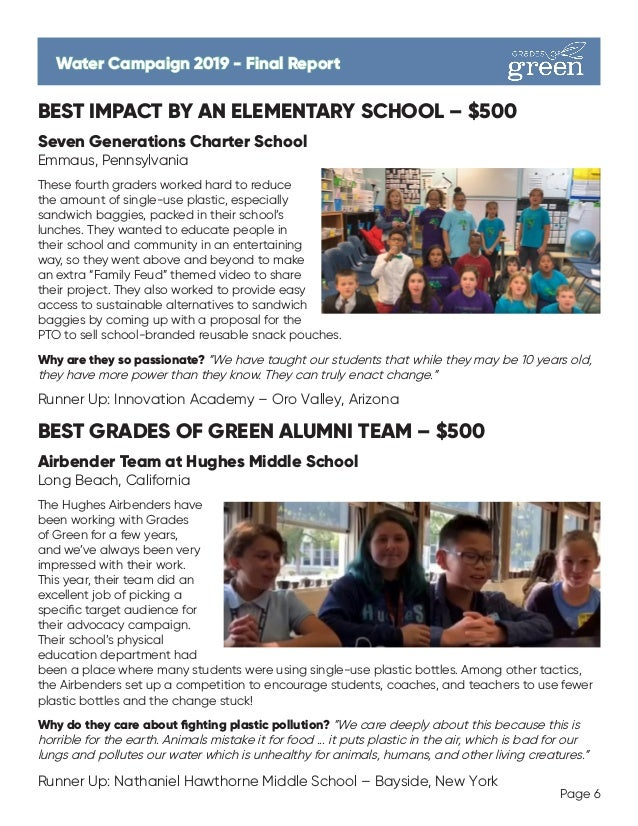 BEST IMPACT BY AN ELEMENTARY SCHOOL – $500 Seven Generations Charter School Emmaus, Pennsylvania These fourth graders work...