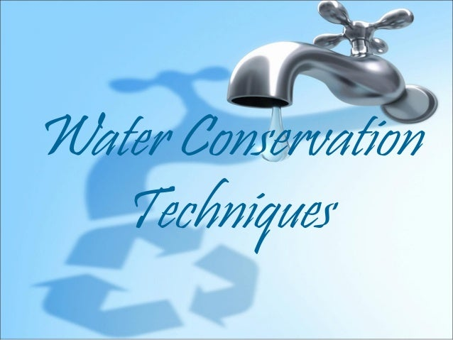 Water Conservation  Techniques