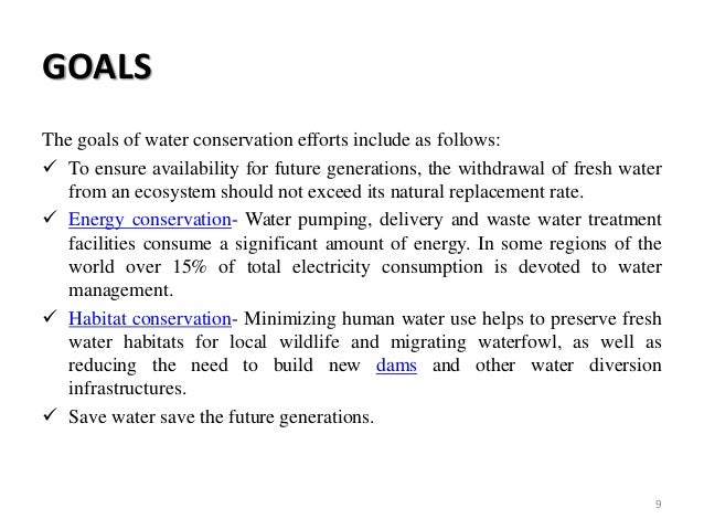 water consevation The purpose of a water conservation plan is to ensure water use efficiency within your operation the water conservation plan is a strategy or combination of strategies for reducing the consumption of water, reducing the loss or waste of water, improving or maintaining the efficiency in the use of.