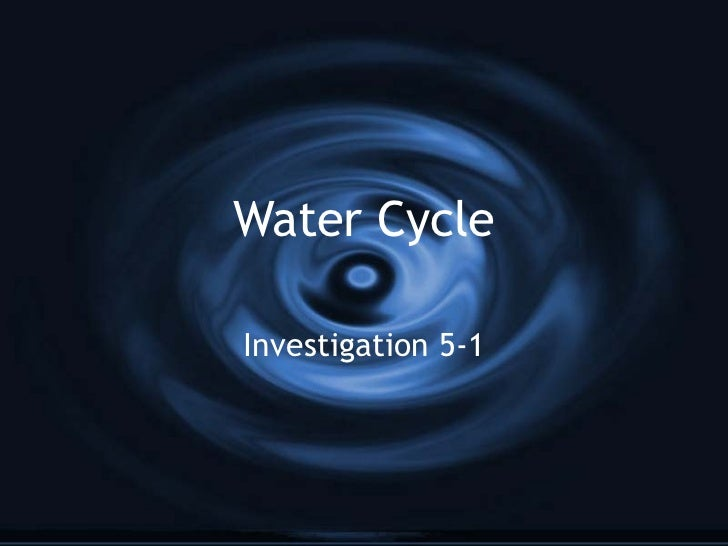 Water Cycle Investigation 5-1