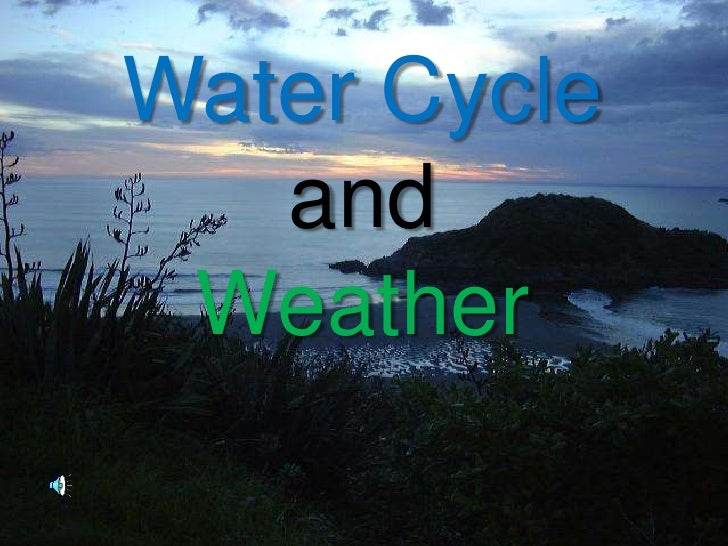 WaterCycle<br />and<br />Weather<br />