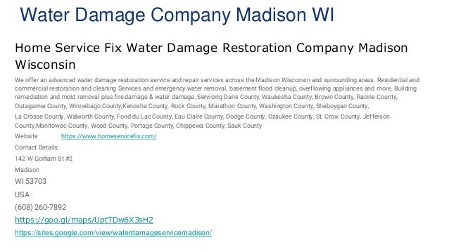 Water Damage Company Madison WI Home Service Fix Water Damage Restoration Company Madison Wisconsin We offer an advanced w...
