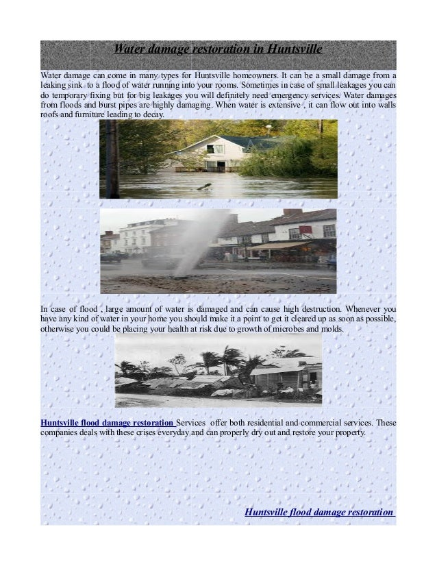 Water damage restoration in HuntsvilleWater damage can come in many types for Huntsville homeowners. It can be a small dam...