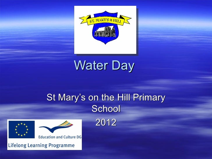 Water DaySt Mary's on the Hill Primary           School            2012